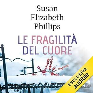 Le fragilità del cuore                   Di:                                                                                                                                 Susan Elizabeth Phillips                               Letto da:                                                                                                                                 Vanessa Giuliani                      Durata:  12 ore e 57 min     87 recensioni     Totali 4,3