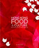 Hong Kong Food & Culture: From Dim Sum to Dried Abalone