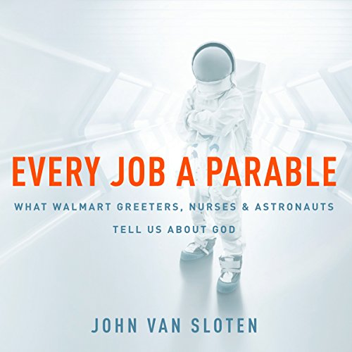 Every Job a Parable audiobook cover art