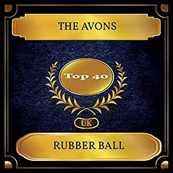 Rubber Ball (UK Chart Top 40 - No. 30)