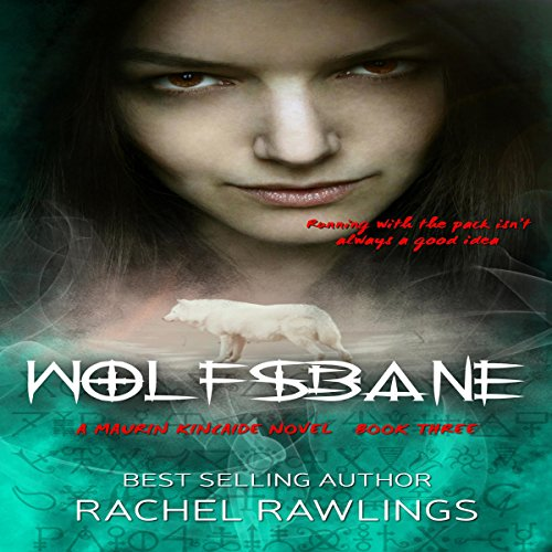 Wolfsbane     The Maurin Kincaide Series, Book 3              By:                                                                                                                                 Rachel Rawlings                               Narrated by:                                                                                                                                 Rina Adachi                      Length: 2 hrs and 27 mins     1 rating     Overall 3.0