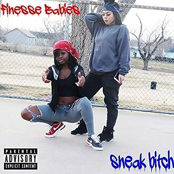 Sneak Bitch