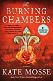 The Burning Chambers: A Novel (The Burning Chambers Series Book 1)