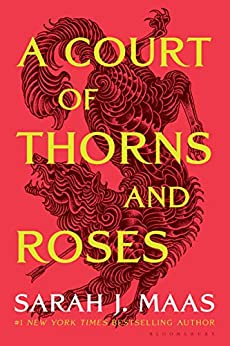 A Court of Thorns and Roses by [Sarah J. Maas]