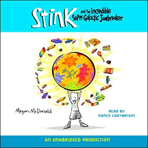 Stink and the Incredible Super-Galactic Jawbreaker audiobook cover art