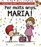 Per molts anys, Maria! (El PATUFET i el teu aniversari)