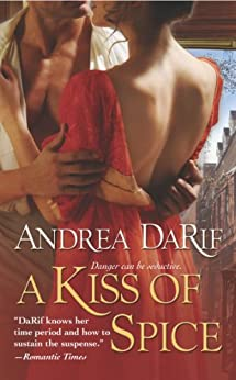 A Kiss of Spice by [Andrea DaRif]