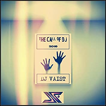 The Call of DJ 2016