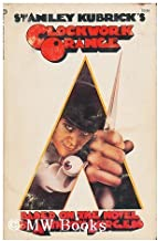Stanley Kubrick's Clockwork Orange (Based on the Novel by Anthony Burgess) by Stanley Kubrick (1972-07-01)