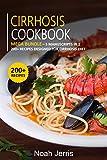 cirrhosis cookbook: mega bundle - 5 manuscripts in 1 - 200+ recipes designed for cirrhosis diet (english edition)