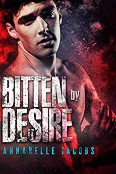 Bitten By Desire (Regent's Park Pack Book 3) by [Annabelle Jacobs]