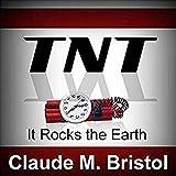 TNT: It Rocks the Earth (English Edition)