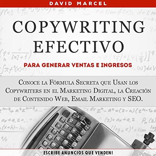 Copywriting Efectivo Para Generar Ventas e Ingresos [Effective Copywriting to Generate Sales and Revenue] audiobook cover art