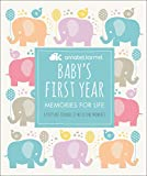 Baby s First Year: Memories for Life - A Keepsake Journal of Milestone Moments