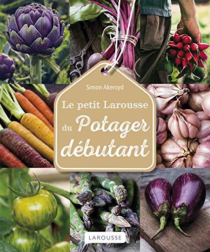 Le Petit Larousse du potager...