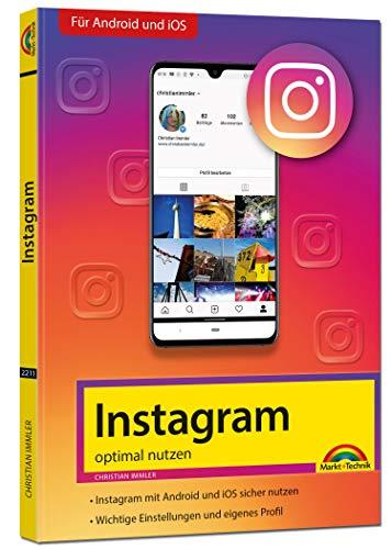 Instagram - optimal nutzen - Alle Funktionen anschaulich erklärt mit...