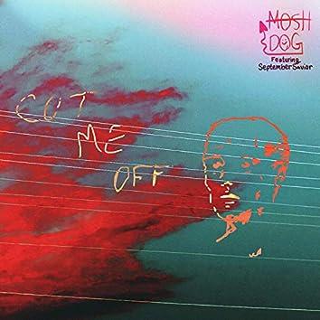 Cut Me Off (feat. September Savior)