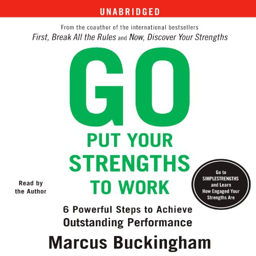Go Put Your Strengths to Work audiobook cover art