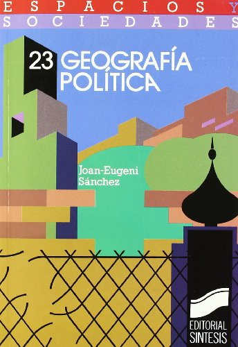Geografía política: 23 (Espacios y sociedades)