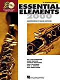 Essential Elements 2000: Comprehensive Band Method: B Flat Clarinet Book 1