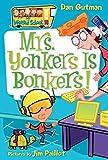 My Weird School #18: Mrs. Yonkers Is Bonkers! (My Weird School, 18)