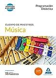 Cuerpo de Maestros Música. Programación Didáctica (Maestros 2015)