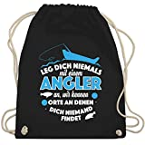 Shirtracer Angeln - Leg dich niemals mit einem Angler an - Unisize - Schwarz - WM110 - Turnbeutel...