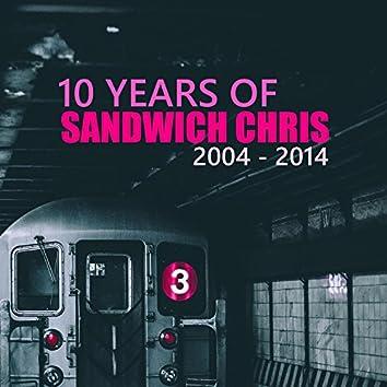 10 Years of Sandwich Chris