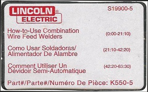 Lincoln Electric: How To Use Combination Wire Feed Welders Part K550-5 [Dual English/Spanish/French] by Simonszhi. Compare B0037MA41S related items.