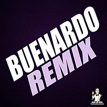 Buenardo (Remix)