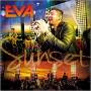 Banda Eva - Eva Sunset - Ao Vivo