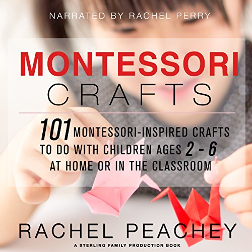 Montessori Crafts audiobook cover art