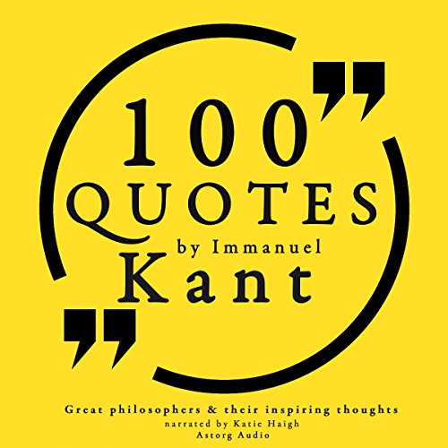 100 Quotes by Immanuel Kant audiobook cover art
