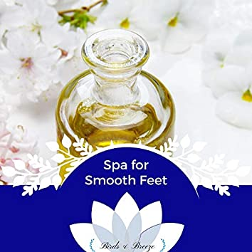Spa For Smooth Feet