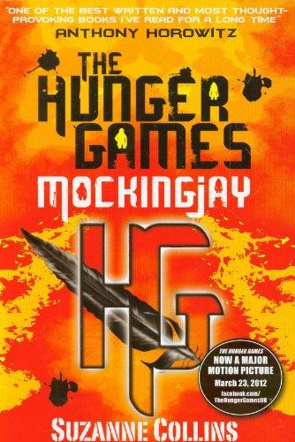 Collins, S: Hunger Games 3/Mockingjay (Hunger Games Trilogy, Band 3)