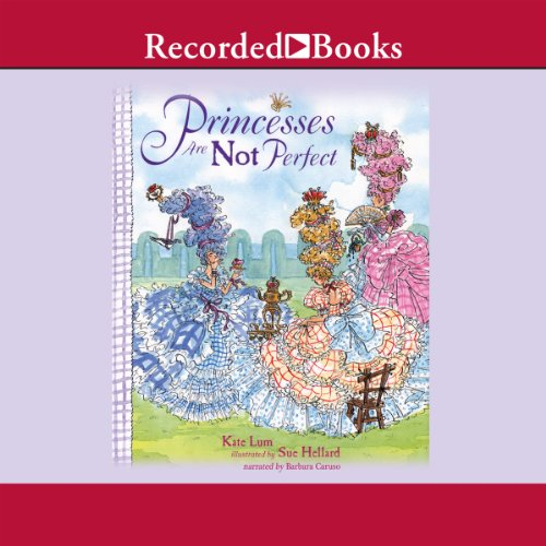 Princesses Are Not Perfect audiobook cover art