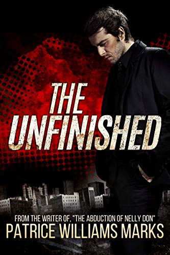 Book: The Unfinished - 2015 Edition by Patrice Williams Marks
