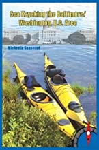 RAINMAKER PUBLISHING SEA Kayaking Baltimore/WASH DC