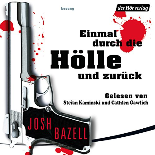 Einmal durch die Hölle und zurück                   By:                                                                                                                                 Josh Bazell                               Narrated by:                                                                                                                                 Christoph Maria Herbst,                                                                                        Daniela Wutte                      Length: 6 hrs and 33 mins     1 rating     Overall 4.0