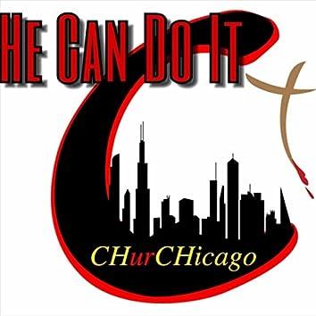 He Can Do It (feat. Toriano Lockett & Milton Scott Jr)