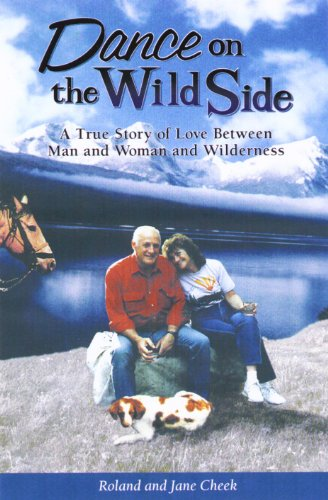 Book: Dance On the Wild Side by Roland Cheek