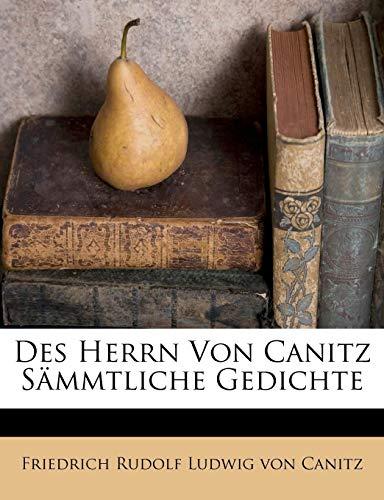 Des Herrn Von Canitz S Mmtliche Gedichte