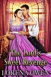 The Lord's Sweet Revenge: Historical Regency Romance