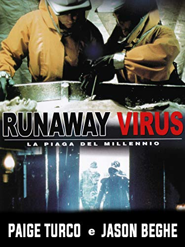 Runaway Virus - La piaga del millennio
