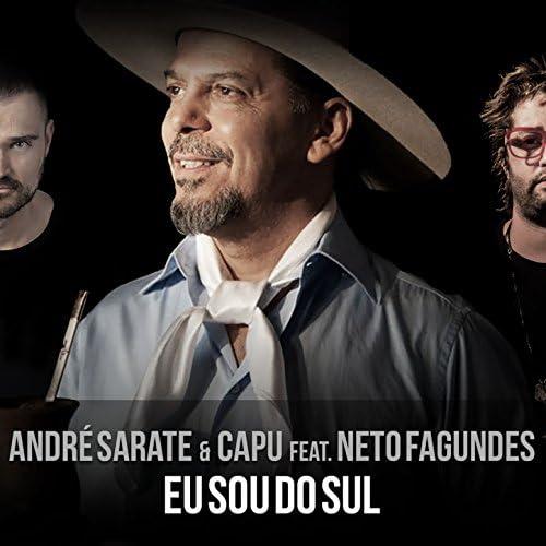 Andrê Sarate & Capu feat. Neto Fagundes