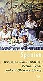 Lesereise Kulinarium Spanien: Paella, Tapas und ein Gläschen Sherry (Picus Lesereisen) (G...