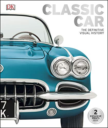 Classic Car: The Definitive Visual History by [DK]