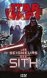 Star wars - Les seigneurs Sith - Format Kindle - 9,99 €