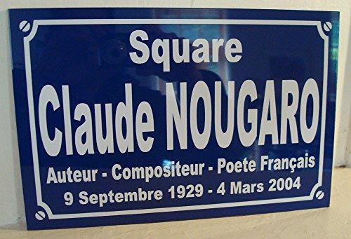 Claude NOUGARO plaque de rue objet collection cadeau pour fan déco originale