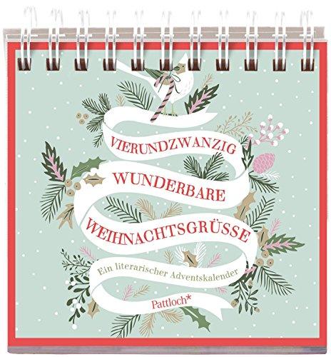 24x wunderbare Weihnachtsgrüße: Ein literarischer Adventskalender